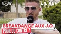 """LIL KEV' :  """"Je suis pour le breakdance aux J.O, sous une bonne organisation"""""""