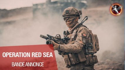 OPERATION RED SEA - Bande annonce VOST