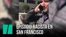 Episodio racista en San Francisco