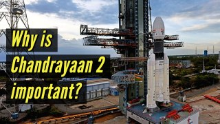Why is ISRO's Chandrayaan 2 moon mission important for India?