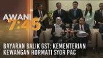 Bayaran balik GST: Kementerian Kewangan hormati syor PAC