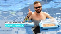 Porta-snack da piscina fai-da-te