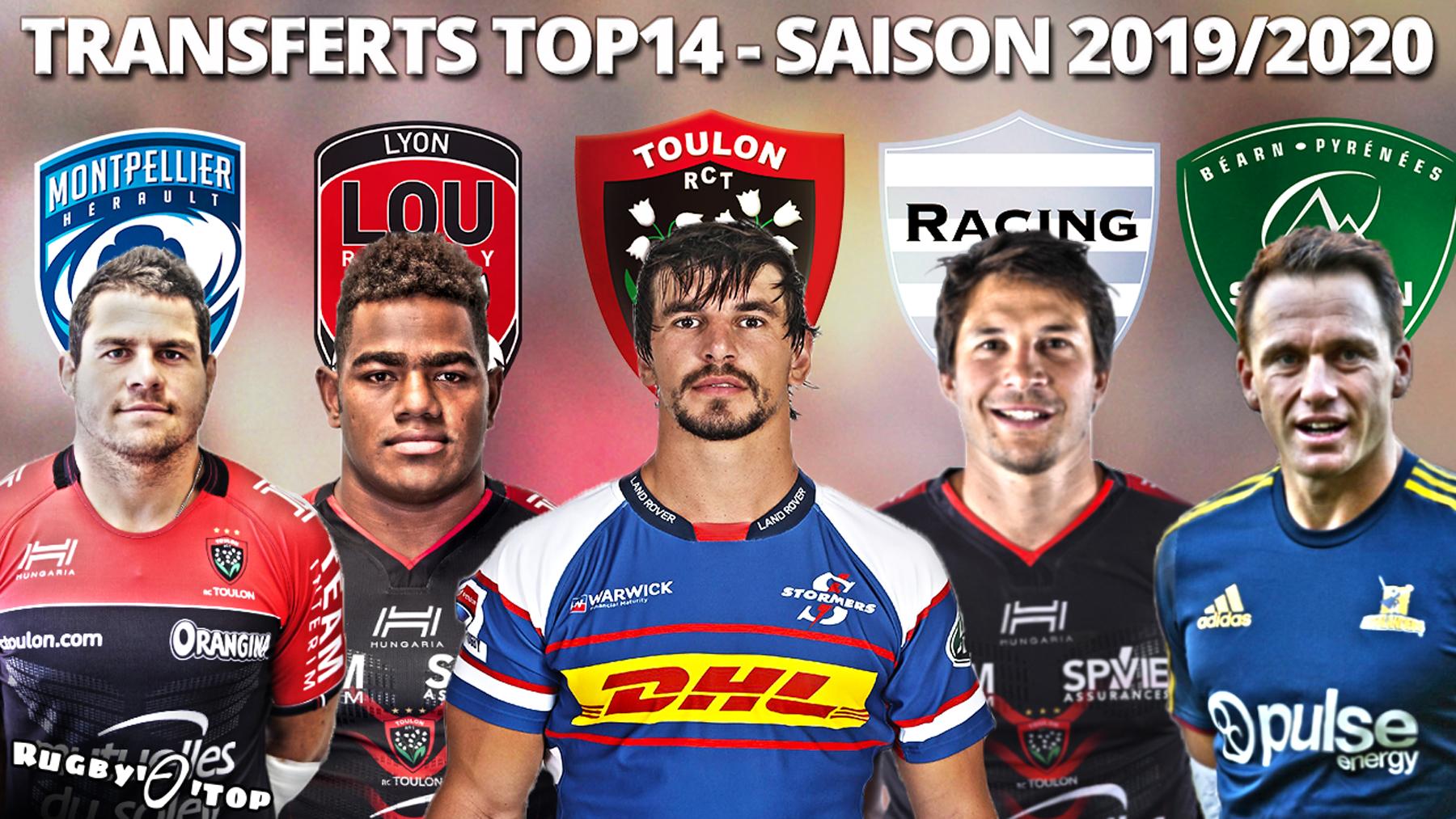 Nouveaux Transferts - TOP 14 (saison 2019/20)