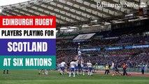 Edinburgh rugby Scotland 6 Nations