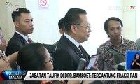 PAN: Jabatan Taufik Kurniawan di DPR Belum Diganti
