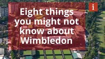 Eight thing you might not know about Wimbledon