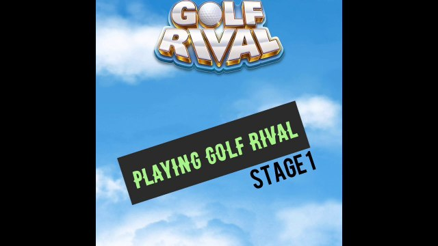 Golf Rival - Stage 1