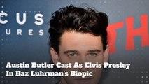 Austin Butler Cast As Elvis Presley In Baz Luhrman's Biopic