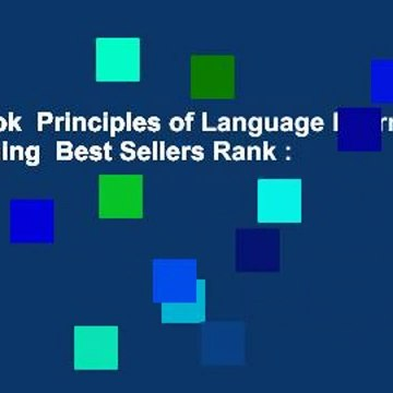 Full E-book  Principles of Language Learning and Teaching  Best Sellers Rank : #4