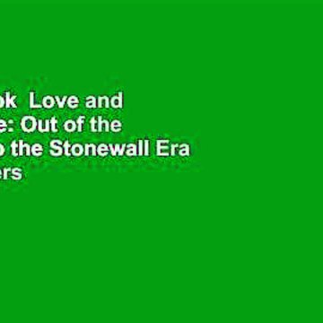 Full E-book  Love and Resistance: Out of the Closet into the Stonewall Era  Best Sellers Rank : #1