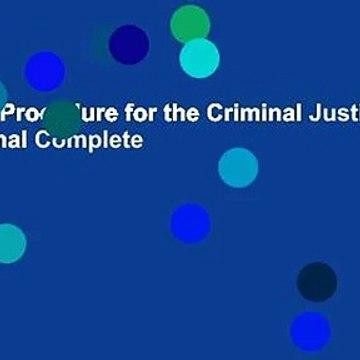 Criminal Procedure for the Criminal Justice Professional Complete
