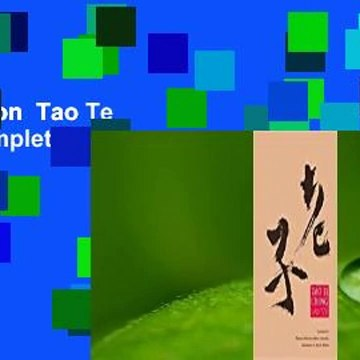 Full version  Tao Te Ching Complete
