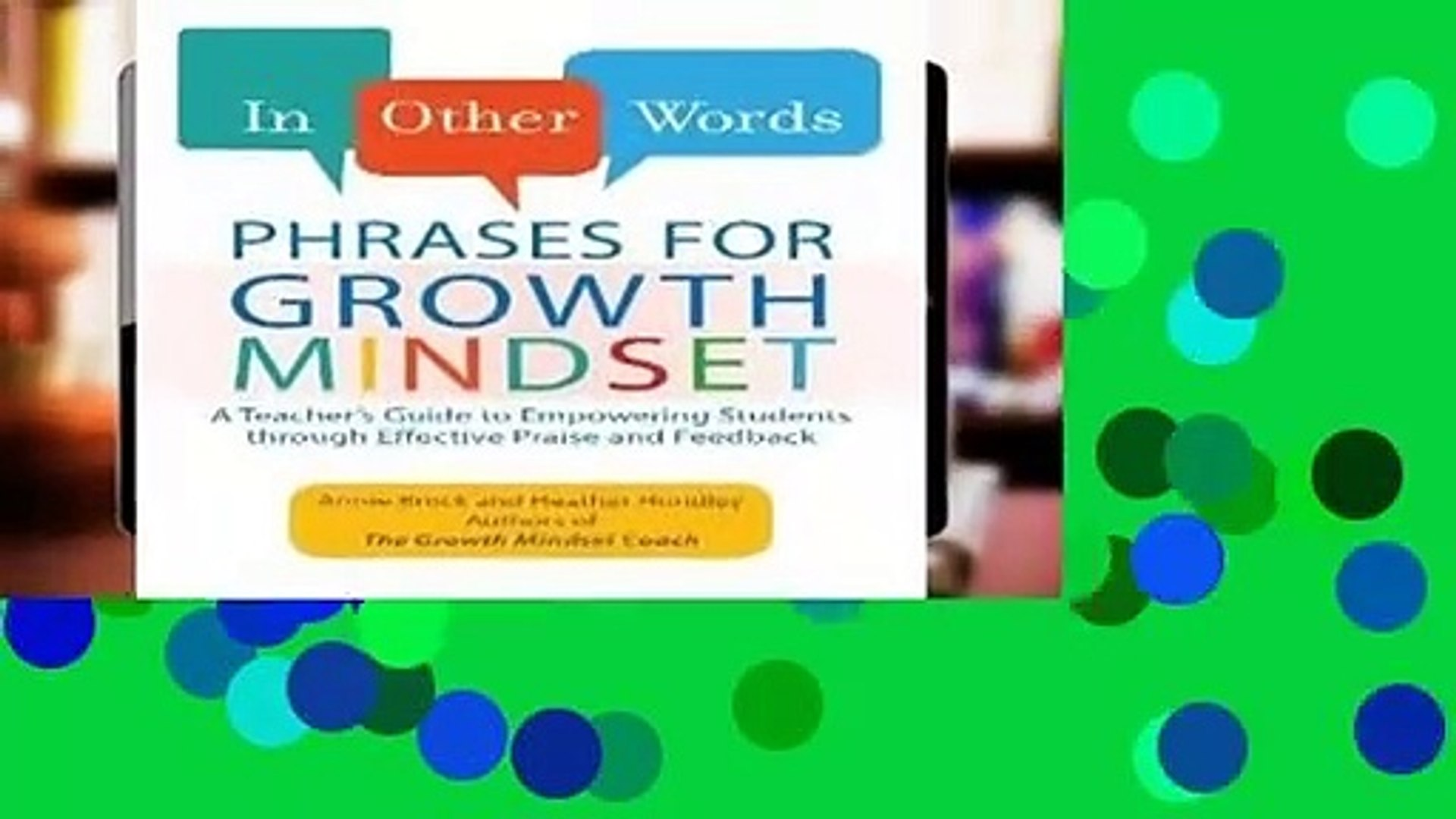 R E A D In Other Words: Phrases for Growth Mindset: A Teacher s Guide to  Empowering Students