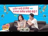 5Plus Online | Lấy vợ giàu, Dũng Sĩ nhận cái kết đắng | Phim Hài 2019