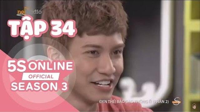 5S Online l Mùa 3 l Tập 34: Đen thế! Bảo sao không ế (Phần 2)