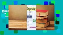 [Read] Organizing from the Inside Out: The Foolproof System For Organizing Your Home, Your Office