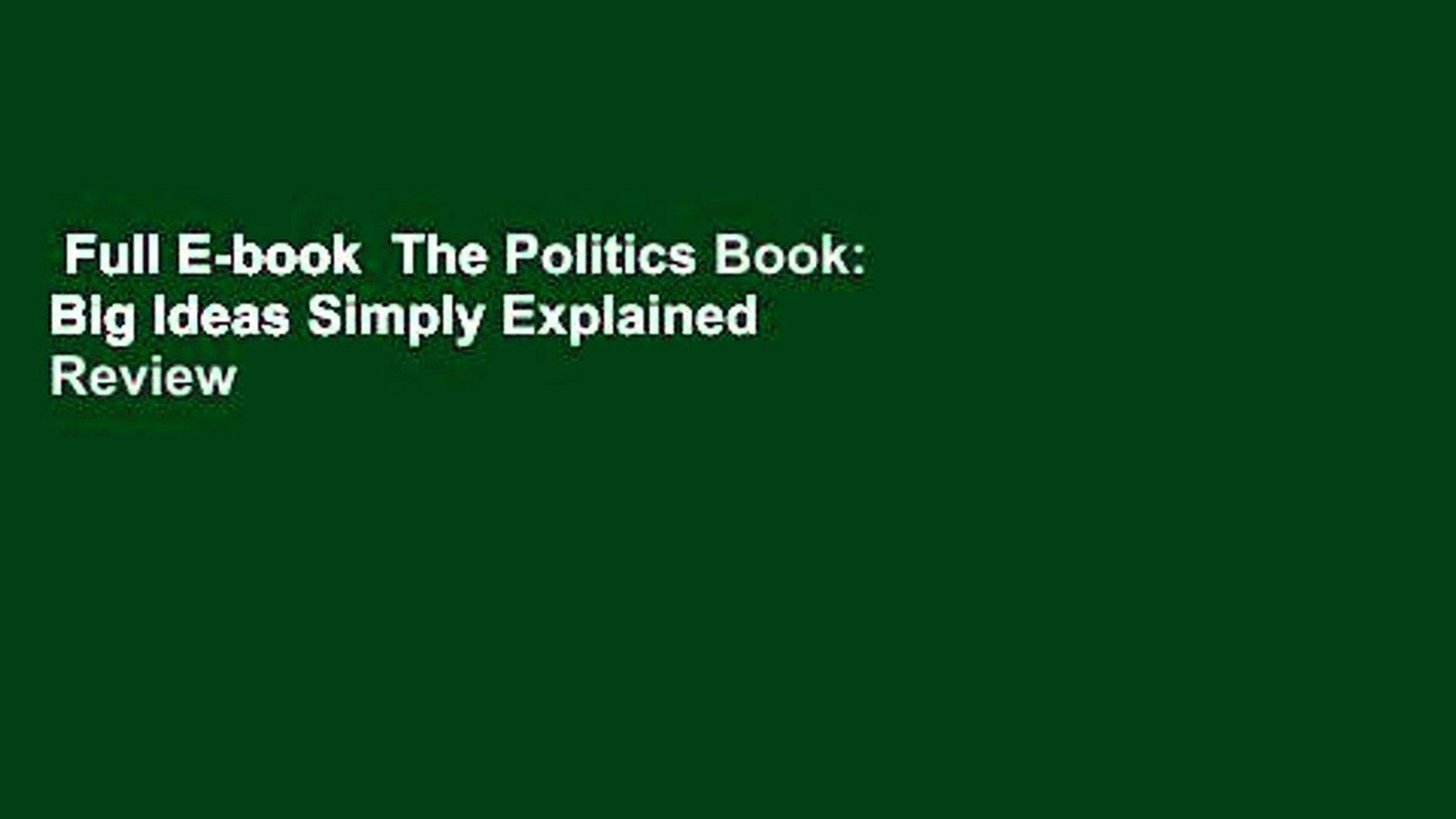Full E-book  The Politics Book: Big Ideas Simply Explained  Review