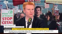 """Ceta : """"Ce qui se passe est catastrophique"""", affirme Adrien Quatennens, député La France insoumise"""