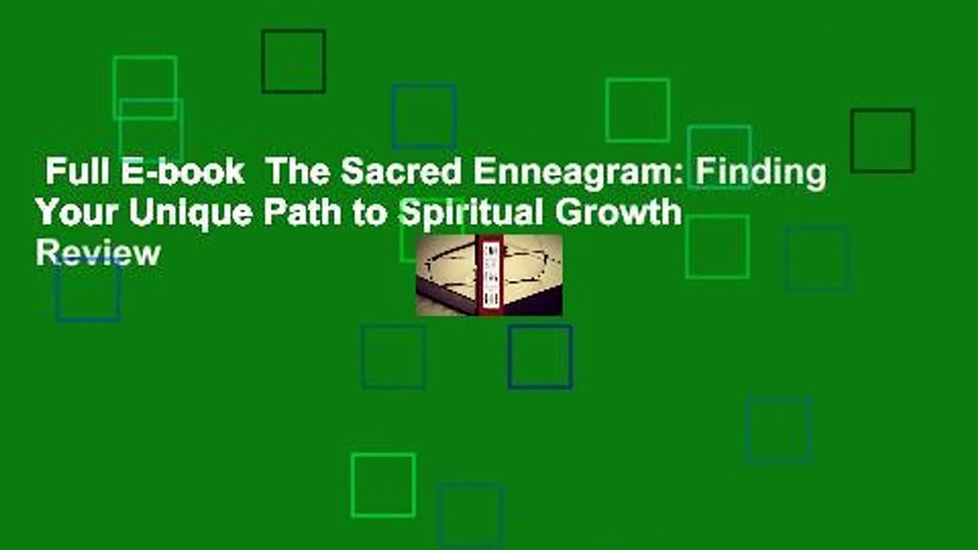 Full E-book  The Sacred Enneagram: Finding Your Unique Path to Spiritual Growth  Review