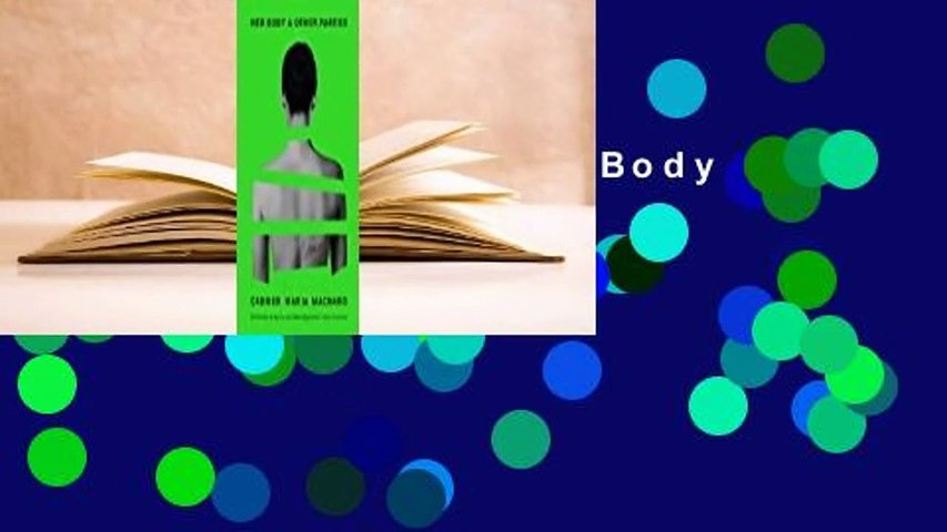 Full E-book  Her Body and Other Parties  For Kindle