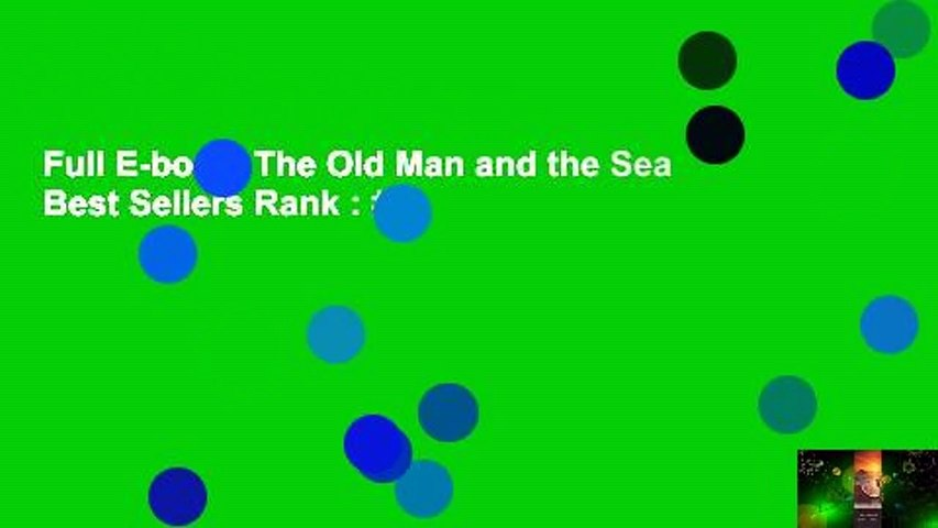 Full E-book  The Old Man and the Sea  Best Sellers Rank : #3