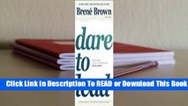 Full E-book Dare to Lead: Brave Work. Tough Conversations. Whole Hearts.  For Online