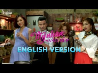 Bep Cua Soai Ca English Version | Episode 1 | Canh Thao Moc Ga Tre (Mon-Che)