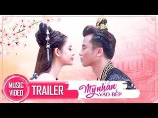 [TRAILER] MV Mỹ Nhân Vào Bếp   Trương Quỳnh Anh Hóa Thân Thành Mỹ Nhân Cung Đấu #MNVB
