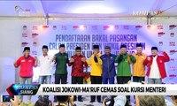 Ada Sinyal Oposisi Masuk Kabinet, Koalisi Jokowi-Ma'ruf Mulai Cemas Soal Kursi Menteri
