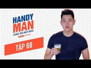 Chàng Trai Ngọt Ngào - Mùa 1 - Tập 68 - Cách làm lạnh bia siêu nhanh trong 2 phút