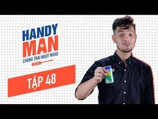 Chàng Trai Ngọt Ngào - Mùa 1 - Tập 48 - Cách mở lon nước ngọt bị gãy nắp
