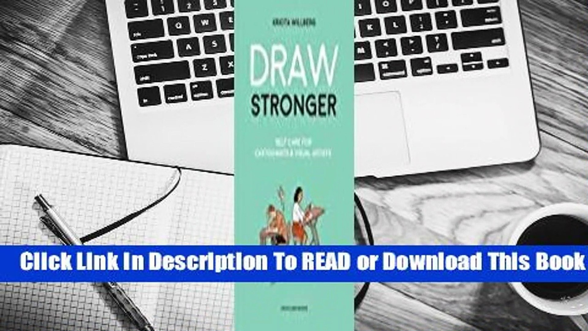 Full E-book Draw Stronger: Self-Care for Cartoonists and Other Visual Artists  For Trial