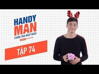 Chàng Trai Ngọt Ngào - Mùa 1 - Tập 74 - Thuận trổ tài gắp hộp quà siêu cute