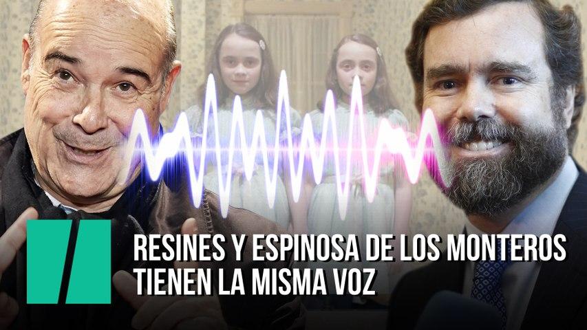 La misma voz: Resines y Espinosa de los Monteros parecen clones al hablar