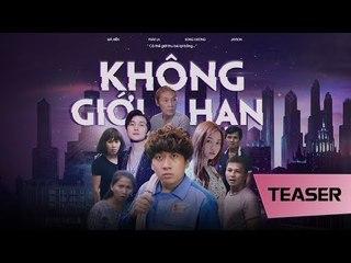 Không Giới Hạn - Teaser (Phát La, Song Dương, Má Hiền, Jayson) - Clip Hài Ngắn Hay Nhất Năm 2018