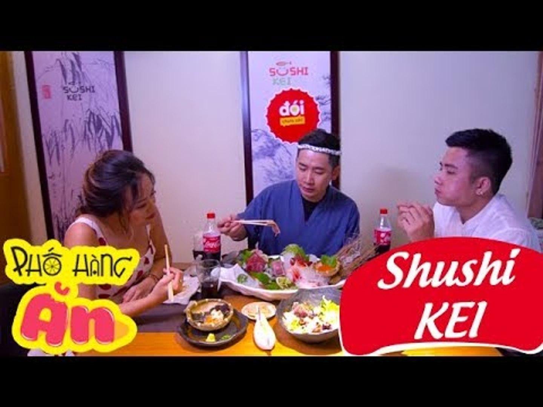Phố Hàng Ăn   Shushi Kei   Đói Chưa Nhỉ   Món Ăn Ngon