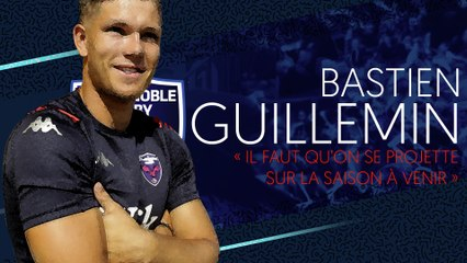 Bastien Guillemin : « Il faut qu'on se projette sur la saison à venir »