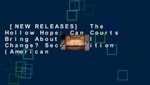 [NEW RELEASES]  The Hollow Hope: Can Courts Bring About Social Change? Second Edition (American