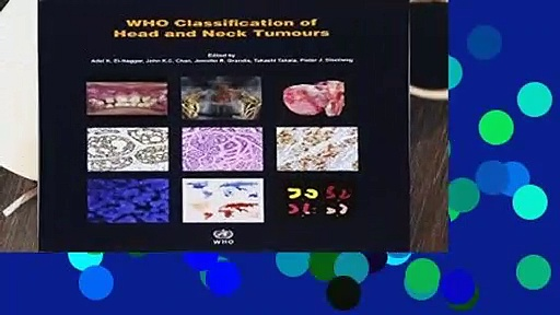 About For Books  WHO classification of head and neck tumours (World Health Organization