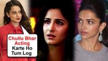 Kangana Ranaut INSULTS Deepika Padukone And Katrina Kaif's Acting Skills