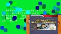 Principles and Practice of Pediatric Sleep Medicine: Expert Consult - Online and Print, 2e  Best