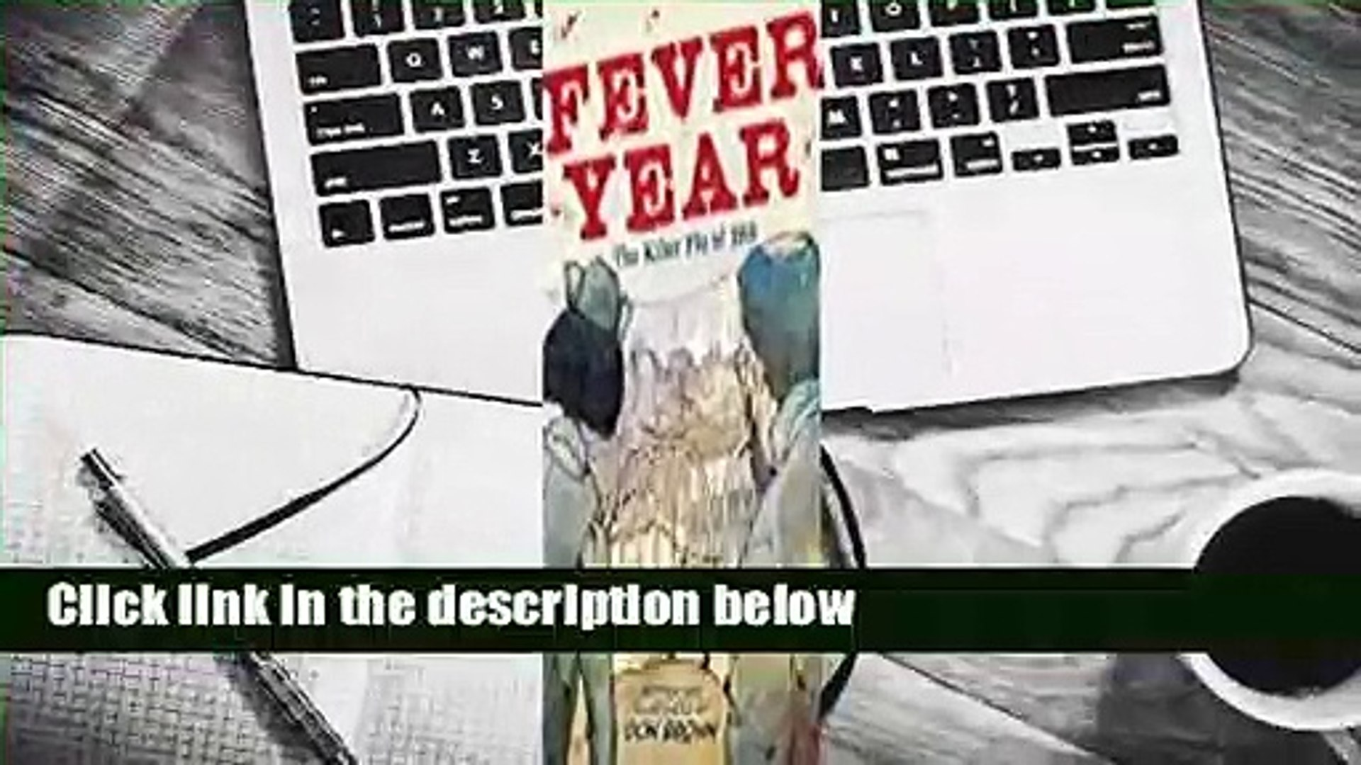 Full version  Fever Year: The Killer Flu of 1918  For Kindle