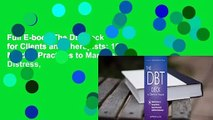 Full E-book The Dbt Deck for Clients and Therapists: 101 Mindful Practices to Manage Distress,