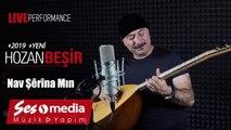 Hozan Beşir - Nav Şêrîna Min - [© 2019 Live Performance]
