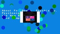 About For Books  Psychiatry, Psychoanalysis, and the New Biology of Mind Complete
