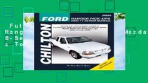 Full version  Ford Ranger Pick-Ups 2000-11/Mazda B-Series Pick-U (Chilton s Total Car Care Repair