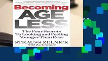 [BEST SELLING]  Becoming Ageless: The Four Secrets to Looking and Feeling Younger Than Ever