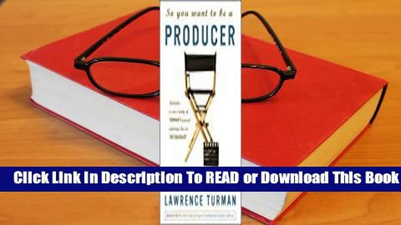 [Read] So You Want to Be a Producer  For Kindle