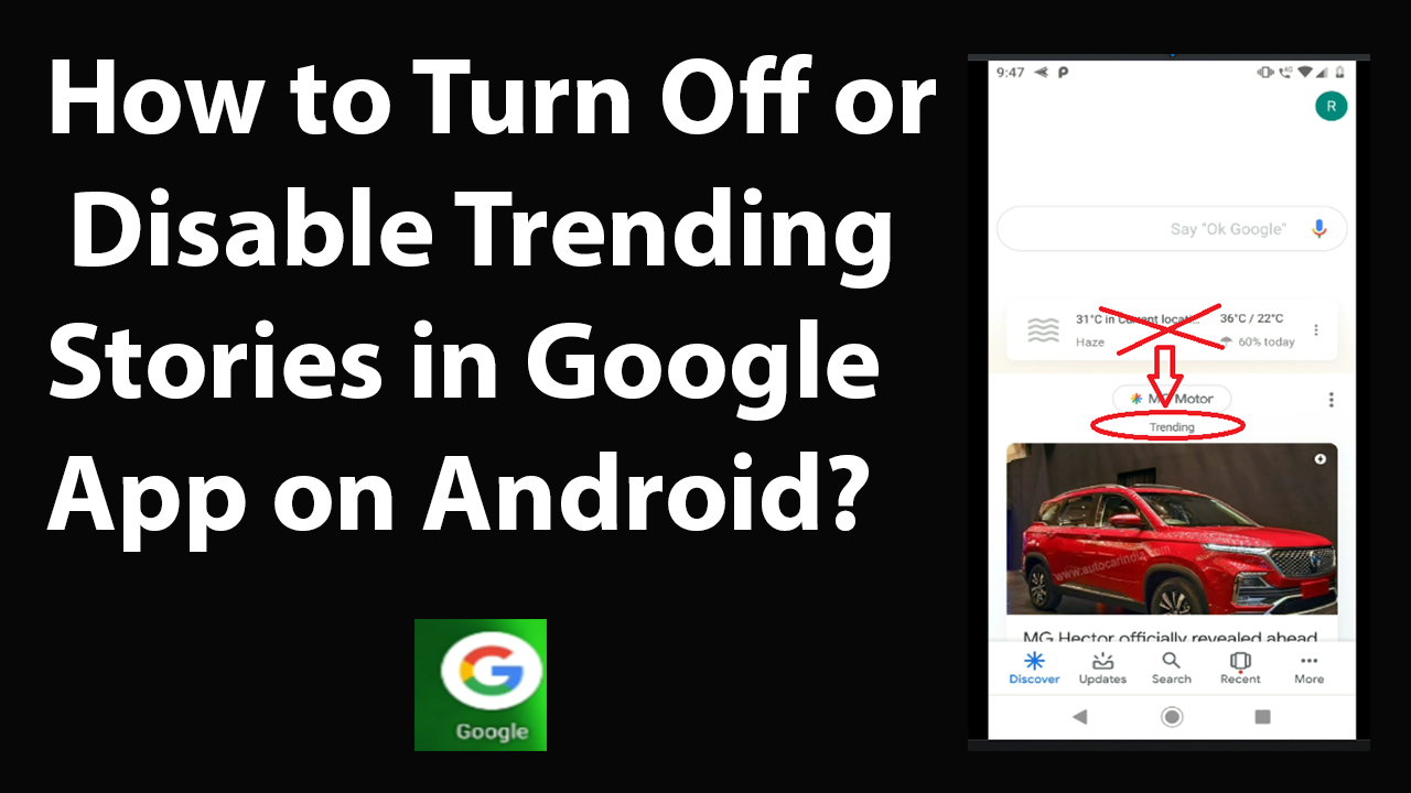How to Turn Off or Disable Trending Stories in Google App on Android?