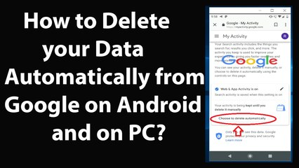 How to Delete your Data Automatically from Google on Android and on PC?